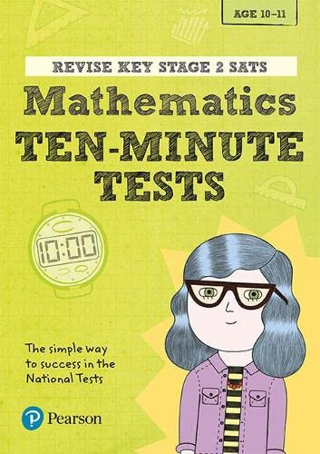 Revise Key Stage 2 SATs Mathematics Ten-Minute Tests By Giles Clare
