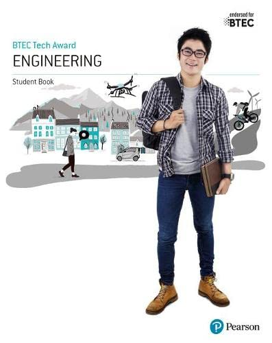 BTEC Level 1/Level 2 Tech Award Engineering Student Book By Simon Goulden