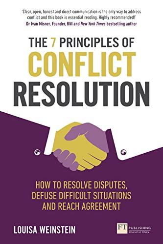 The 7 Principles of Conflict Resolution By Louisa Weinstein