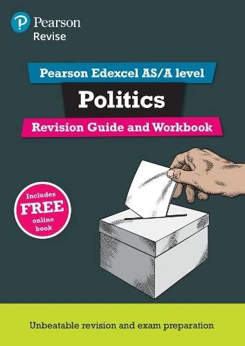 REVISE Edexcel AS/A Level Politics Revision Guide & Workbook