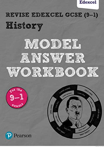 Revise Edexcel GCSE (9-1) History Model Answer Workbook By Pearson