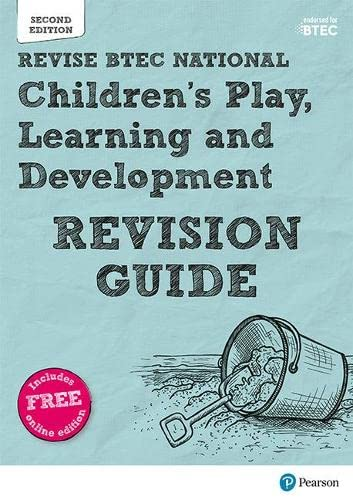 BTEC National Children's Play, Learning and Development Revision Guide: Second edition (REVISE BTEC Nationals in Children's Play, Learning and Development) By Brenda Baker