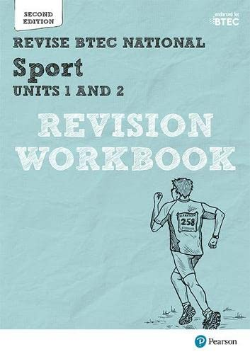 Revise BTEC National Sport Units 1 and 2 Revision Workbook: Second edition (REVISE BTEC Nationals in Sport) By Kelly Sharp