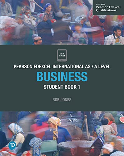 Pearson Edexcel International AS Level Business Student Book By Rob Jones