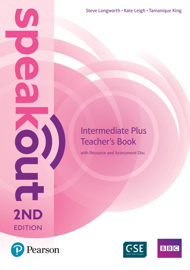 Speakout Intermediate Plus 2nd Edition Teacher's Guide with Resource & Assessment Disc Pack By Kate Leigh