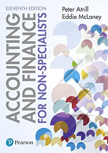 Accounting and Finance for Non-Specialists 11th edition By Peter Atrill
