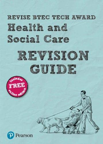 Revise BTEC Tech Award Health and Social Care Revision Guide: (with free online edition) By Brenda Baker