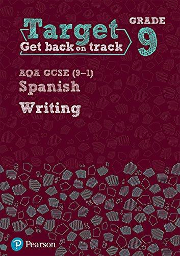 Target Grade 9 Writing AQA GCSE (9-1) Spanish Workbook