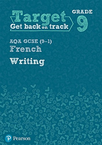 Target Grade 9 Writing AQA GCSE (9-1) French Workbook By Pearson
