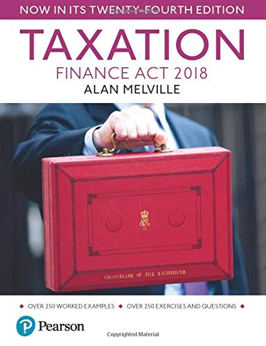 Melville's Taxation: Finance Act 2018 By Alan Melville