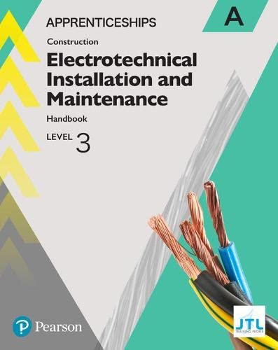 Apprenticeship Level 3 Electrotechnical (Installation and Maintainence) Learner Handbook A + Activebook By JTL Training JTL