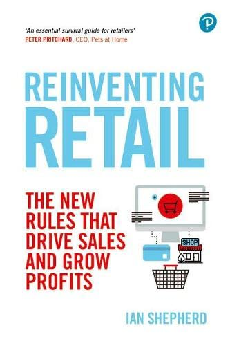 Reinventing Retail By Ian Shepherd