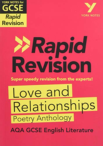 York Notes for AQA GCSE (9-1) Rapid Revision: Love and Relationships AQA Poetry Anthology By Lucy Toop