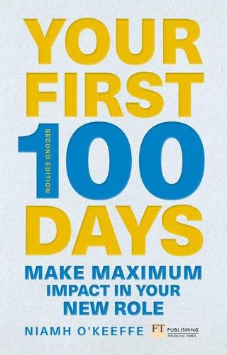 Your First 100 Days By Niamh O'Keeffe