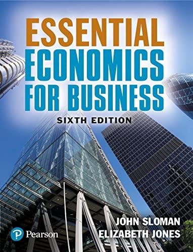 Essential Economics for Business By John Sloman