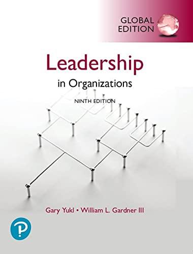 Leadership in Organizations, Global Edition By Gary Yukl