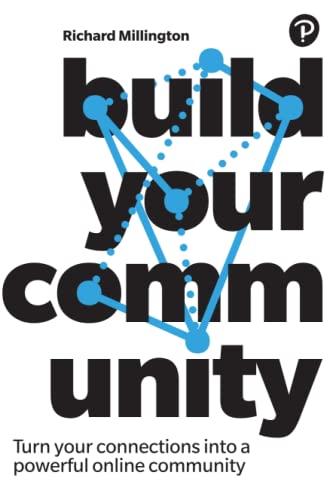 Build Your Community By Richard Millington