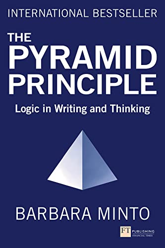 The Pyramid Principle By Barbara Minto