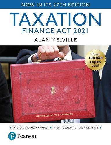 Alan Melville: Taxation Finance Act 2021, 27th Edition By Alan Melville