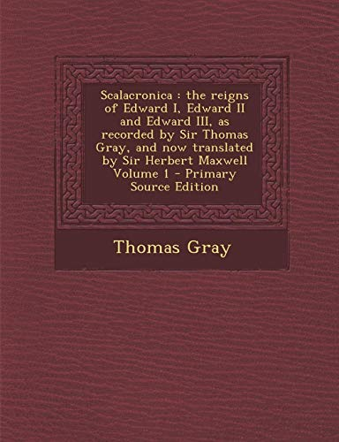 Scalacronica By Thomas Gray