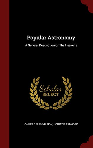 Popular Astronomy By Camille Flammarion