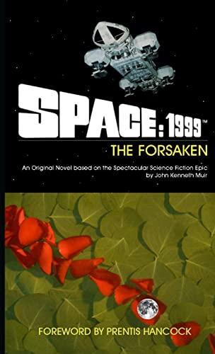 Space: 1999 The Forsaken By John Muir