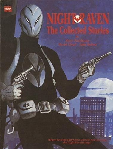 Night Raven: From The Marvel UK Vaults By Alan Moore