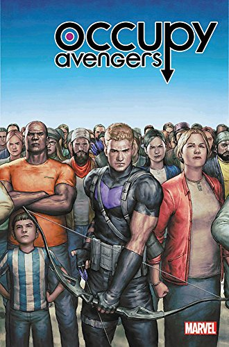 Occupy Avengers Vol. 1: Taking Back Justice By David F. Walker