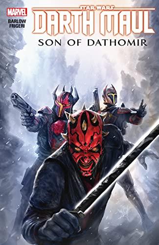 Star Wars: Darth Maul - Son Of Dathomir (Star Wars (Marvel)) By Jeremy Barlow