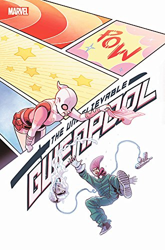 Gwenpool, The Unbelievable Vol. 5: Lost In The Plot By Chris Hastings