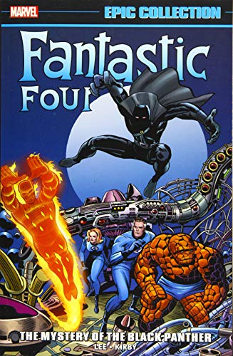 Fantastic Four Epic Collection: The Mystery Of The Black Panther By Stan Lee