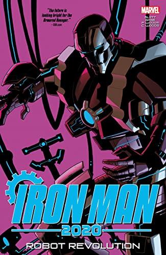 Iron Man 2020: Robot Revolution By Dan Slott
