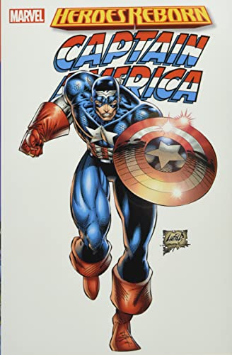 Heroes Reborn: Captain America By Rob Liefeld