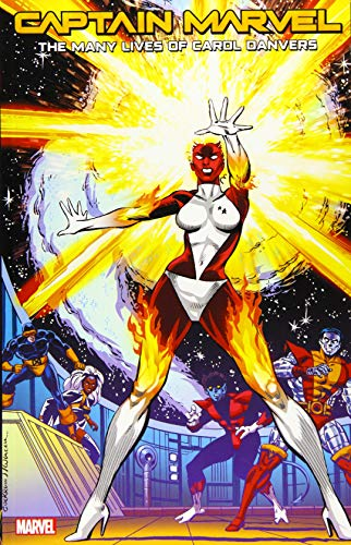 Captain Marvel: The Many Lives Of Carol Danvers By Roy Thomas