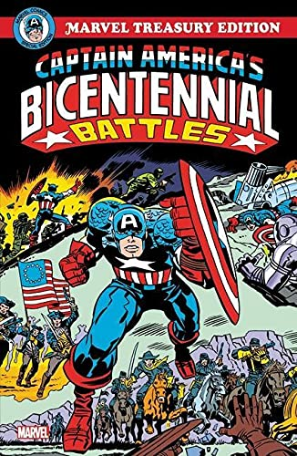 Captain America's Bicentennial Battles: All-new Marvel Treasury Edition By Jack Kirby