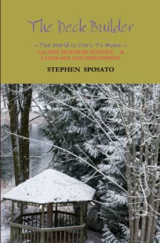 The Deck Builder By Stephen Sposato