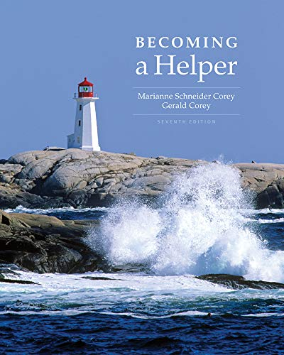 Becoming a Helper By Gerald Corey (Licensed Therapist, Private Practice)