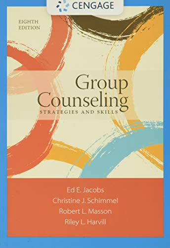 Group Counseling By Robert L. Masson (West Virginia University, Morgantown)
