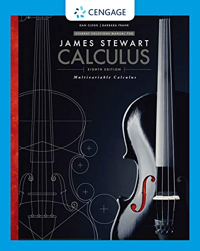 Student Solutions Manual, Chapters 10-17 for Stewart's Multivariable Calculus, 8th By James Stewart