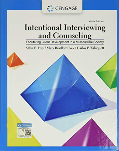 Intentional Interviewing and Counseling By Carlos Zalaquett (Distinguished Professor Emeritus, University of Massachusetts, Amherst)