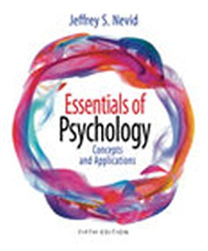 Essentials of Psychology By Jeffrey Nevid (St. John's University)
