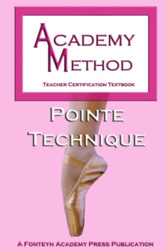 Academy Method: Pointe Technique By Ken Ludden