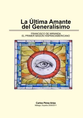 La Ultima Amante Del Generalisimo By Carlos Perez Ariza