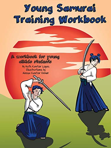 Young Samurai Training Workbook By Ruth Kantor Lopez