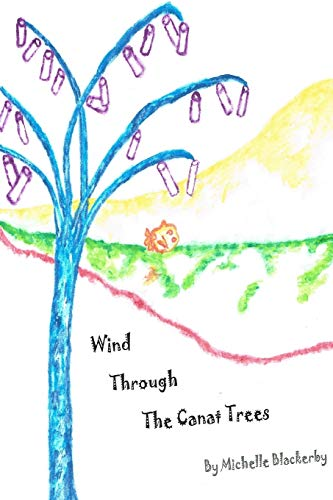Wind Through the Canat Trees By Michelle Blackerby