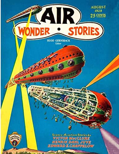 Air Wonder Stories, August 1929 By Henrik Dahl Juve