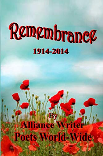 Remembrance 1914-2014 By George L Ellison