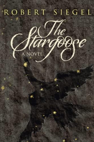 The Stargoose By Robert Siegel