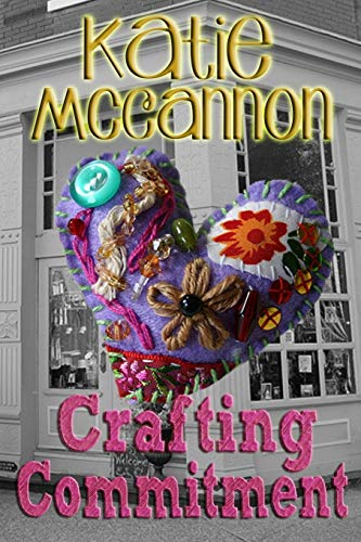 Crafting Commitment By Katie McCannon