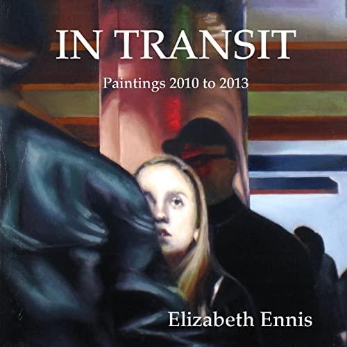 In Transit By Elizabeth Ennis